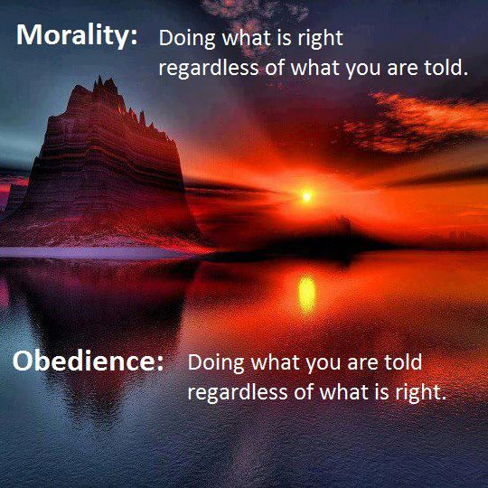 Morality-doing-what-is-right-regardless-of-what-you-are-told-obedience-doing-what-you-are-told-regardless-of-what-is-right
