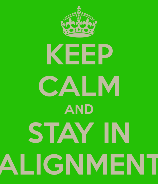 keep-calm-and-stay-in-alignment