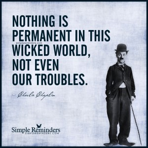 charlie-chaplin-nothing-permanent-troubles-9k2s