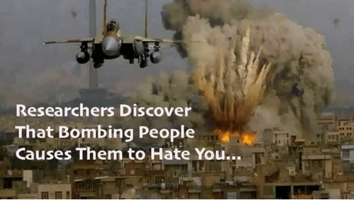 researchers-discover-that-bombing-people-causes-them-to-hate-you-4979143
